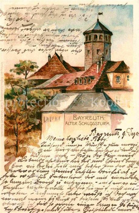 AK / Ansichtskarte Bayreuth Alter Schlossturm Kuenstlerkarte Kat. Bayreuth