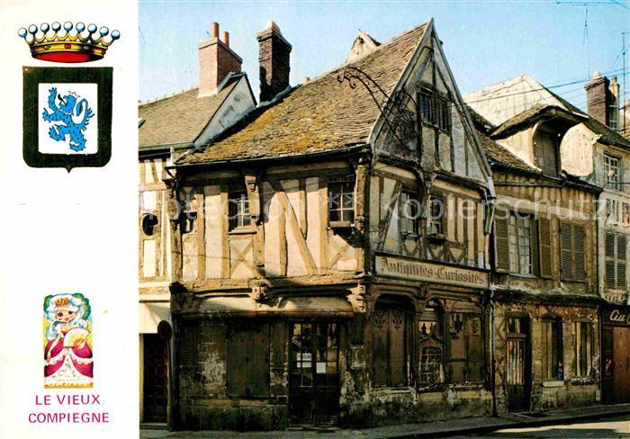 AK / Ansichtskarte Compiegne Oise La Vieille Cassine Vieilles maisons Couronne Kat. Compiegne