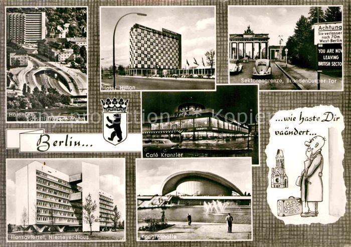 AK / Ansichtskarte Berlin Halensee Schnellstrasse Hotel Hilton Grenze Brandenburger Tor Hansaviertel Niemeyerhaus Kongresshalle Cafe Kranzler Kat. Berlin