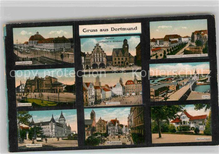AK / Ansichtskarte Dortmund Hauptbahnhof Rathaus Vehmlinde Bastei Stadttheater Marktplatz Hafen Brueckstrasse Gaernerhaus Postgebaeude Kat. Dortmund