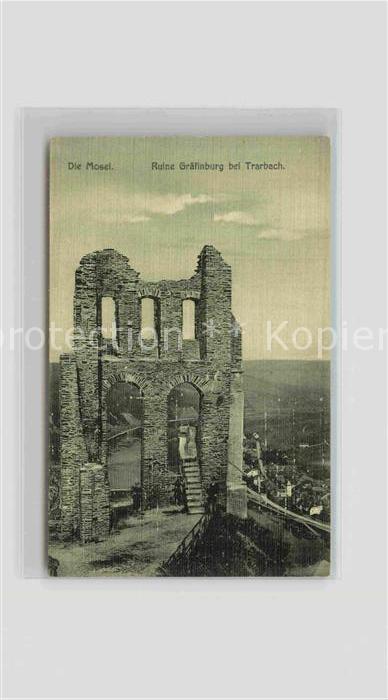 AK / Ansichtskarte Traben Trarbach Ruine Graefinburg Kat. Traben Trarbach