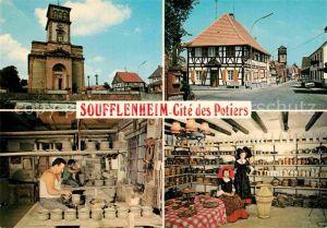 AK / Ansichtskarte Soufflenheim Eglise St Michel Grand Rue Des potiers au travail Magasin de poterie Kat. Soufflenheim