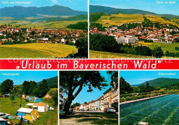 AK / Ansichtskarte Furth Wald Urlaub im Bayerischen Wald Hohenbogen Campingplatz Stadtplatz Schwimmbad Kat. Furth im Wald