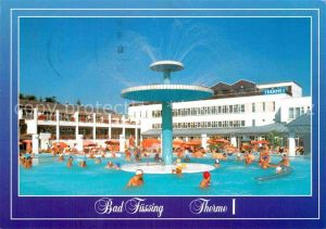 AK / Ansichtskarte Bad Fuessing Therme Thermalbad Mineralheilquelle Kat. Bad Fuessing