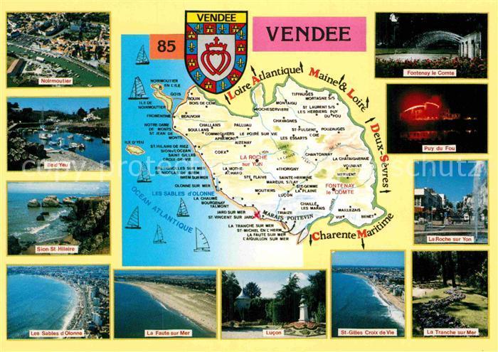 AK / Ansichtskarte Vendee Noirmoutier Ile de Yeu Sion St Hilaire Les Sables d Olonne La Faute sur Mer Lucon St Gilles Croix de Vie La Tranche sur Mer Kat.
