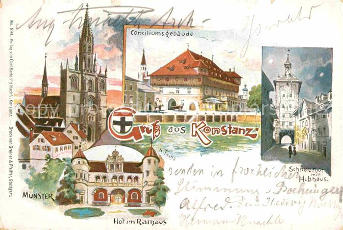 AK / Ansichtskarte Konstanz Bodensee Schnetztor Husshaus Consiliumsgebaeude Muenster Rathaus  Kat. Konstanz