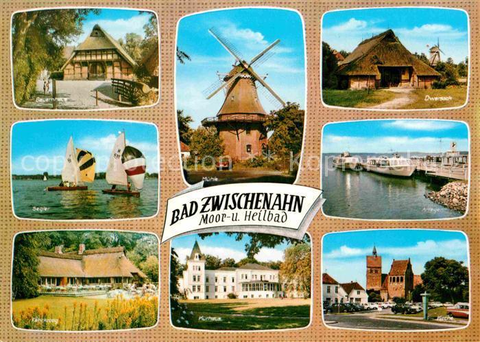 AK / Ansichtskarte Bad Zwischenahn Bauernhaus Muehle Dwersack Segler Anleger Faehrkroog Kurhaus Kirche Kat. Bad Zwischenahn