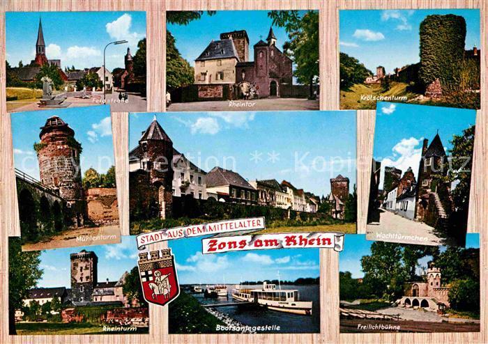 AK / Ansichtskarte Zons Feldstr Rheintor Kroetschenturm Muehlenturm Wachttuermchen Rheinturm Bootsanlegestelle Freilichtbuehne Kat. Dormagen