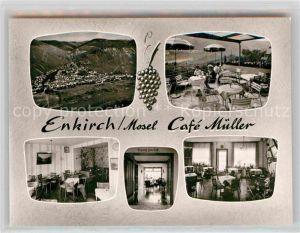 AK / Ansichtskarte Enkirch Mosel Cafe Mueller Panorama Kat. Enkirch