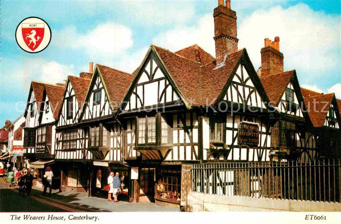 AK / Ansichtskarte Canterbury UK The Weavers House Kat. Canterbury