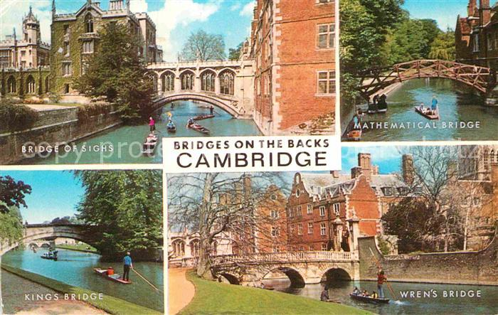 AK / Ansichtskarte Cambridge Cambridgeshire Bridge of Sighs Mathematical Bridge Wrens Bridge Kings Bridge