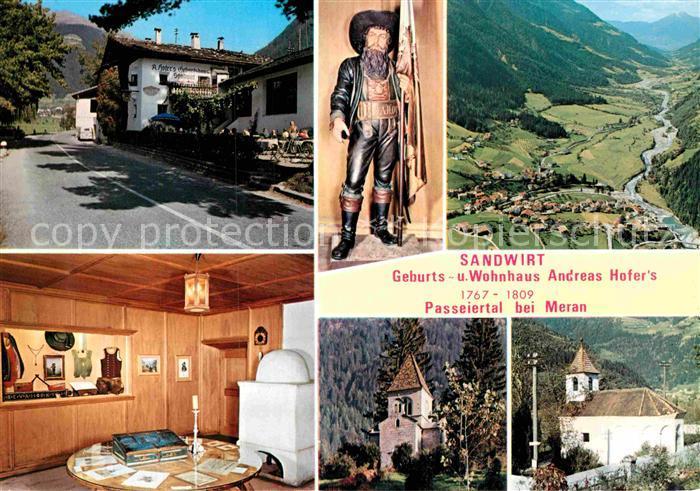 AK / Ansichtskarte Passeier Passeyer Standwirt Geburts  und Wohnhaus Andreas Hofer s Kat. Suedtirol