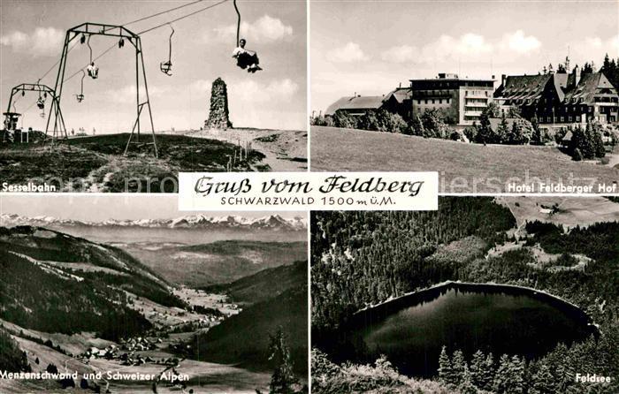 AK / Ansichtskarte Feldberg Schwarzwald Sesselbahn Hotel Feldberger Hof Feldsee Menzenschwand Schweizer Alpen Kat. Feldberg (Schwarzwald)
