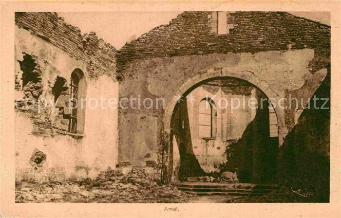 AK / Ansichtskarte Amel Belgien Ruinen 1. Weltkrieg