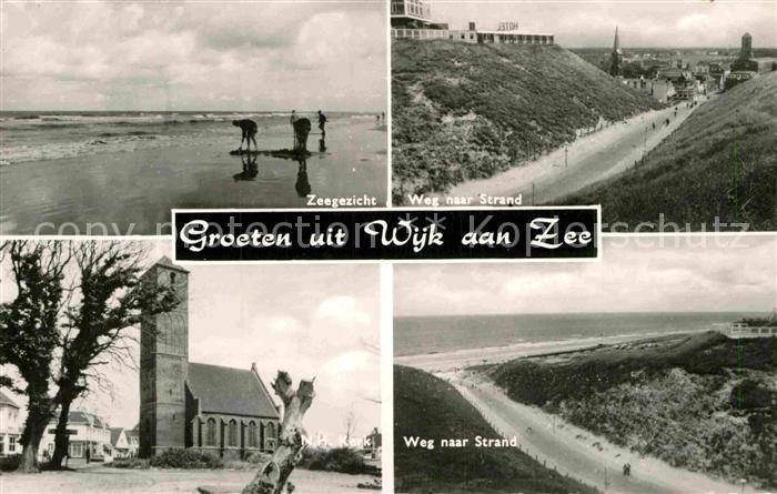 AK / Ansichtskarte Wijk aan Zee Zeegezicht Weg naar Strand Kerk Kat. Niederlande 0