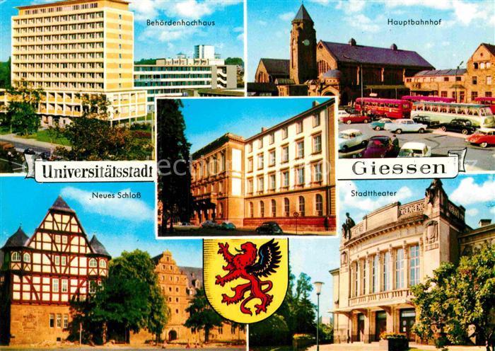 AK / Ansichtskarte Giessen Lahn Behoerdenhochhaus Hauptbahnhof Stadttheater Schloss Wappen Kat. Giessen 0