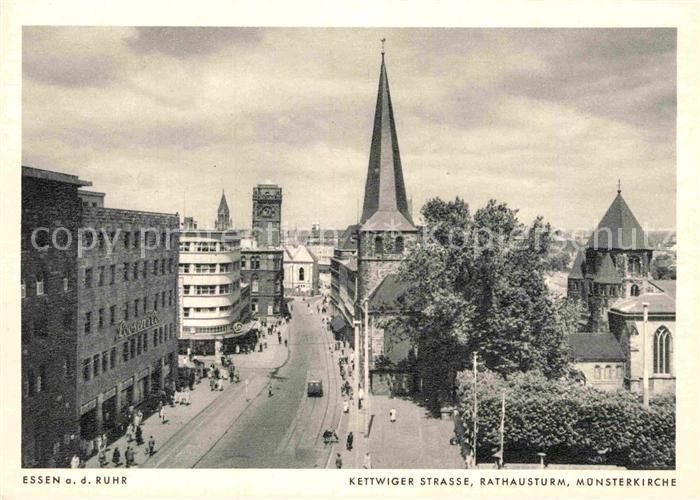 AK / Ansichtskarte Essen Ruhr Kettwiger Strasse Rathausturm Muensterkirche Kat. Essen 0