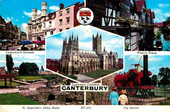AK / Ansichtskarte Canterbury UK Christchurch Gateway Weavers House St Augustines Abbey Ruins The Invicta Kat. Canterbury
