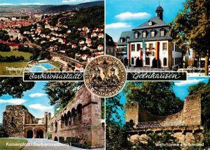 AK / Ansichtskarte Gelnhausen Panorama Rathaus Kaiserpfalz Barbarossaburg Wehrtuerme Halbmond Kat. Gelnhausen