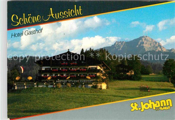 Ak Ansichtskarte St Johann Tirol Hotel Schoene Aussicht Kat St Johann In Tirol