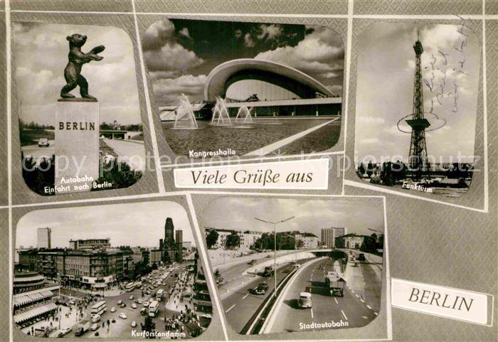 AK / Ansichtskarte Berlin Kongresshalle Funkturm Kurfuerstendamm Stadtautobahn Kat. Berlin