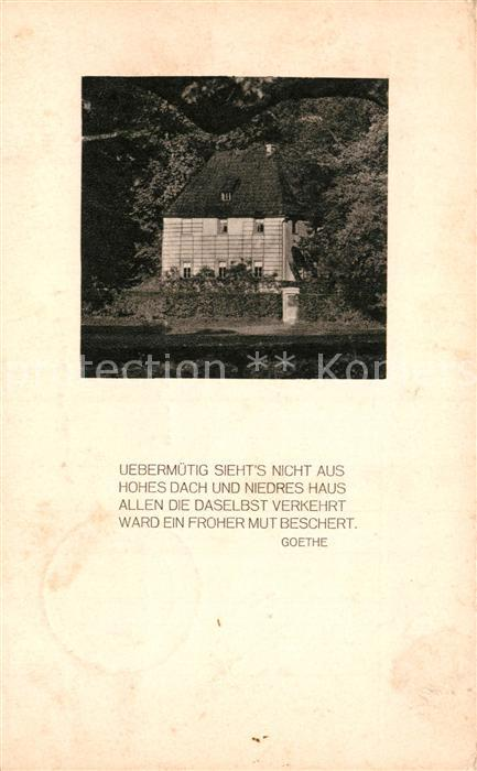 AK / Ansichtskarte Goethe Johann Wolfgang von Gedicht Weimar Gartenhaus  Kat. Dichter