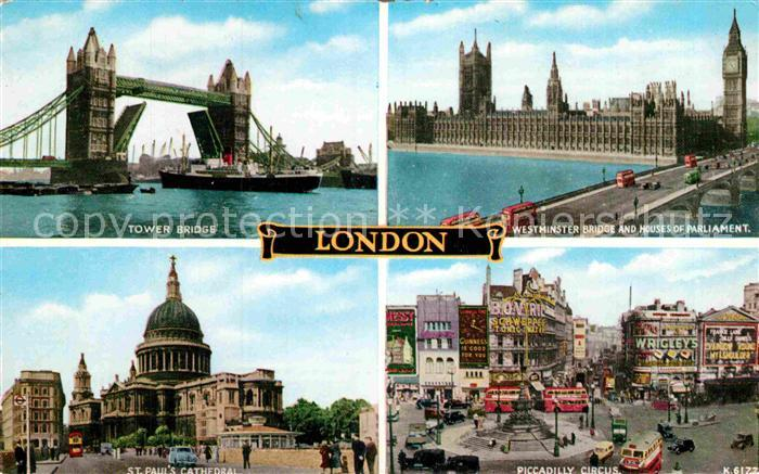 AK / Ansichtskarte London Tower Bridge Westminster Bridge Houses of Parliament Piccadilly Circus St Pauls Cathedral Kat. City of London