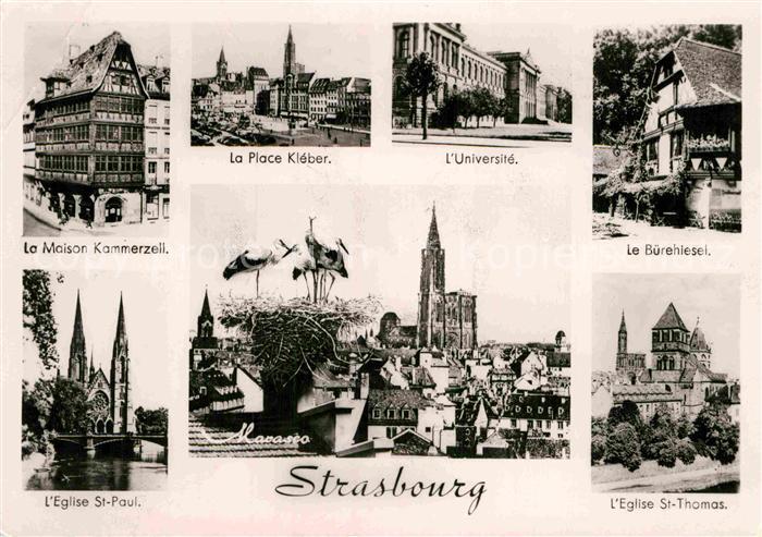 AK / Ansichtskarte Strasbourg Alsace La Maison Kammerzell Place Kleber Universite Buerehiesel Eglise Cigognes Kat. Strasbourg