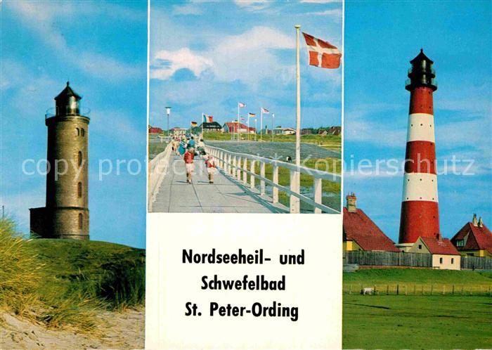 AK / Ansichtskarte St Peter Ording Boehler und Westhever Leuchtturm Seebruecke  Kat. Sankt Peter Ording