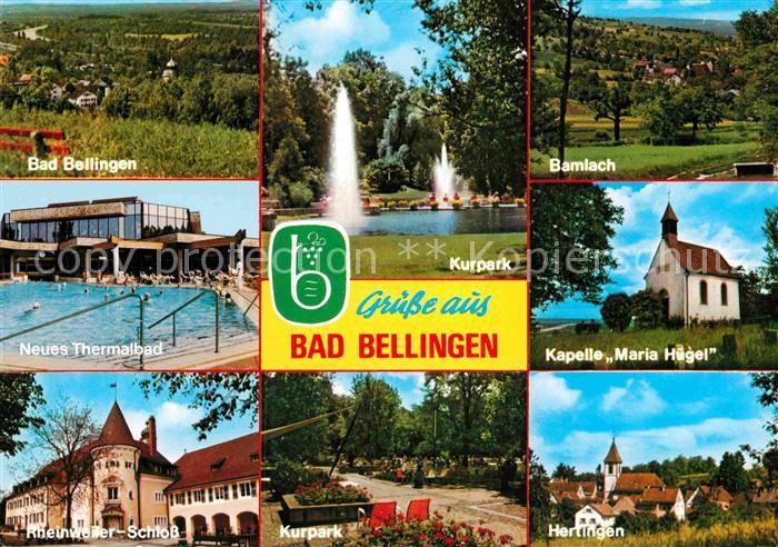 AK / Ansichtskarte Bad Bellingen Bamlach Kapelle Maria Huegel Hertingen Rheinweiler Schloss Thermalbad Kat. Bad Bellingen 0