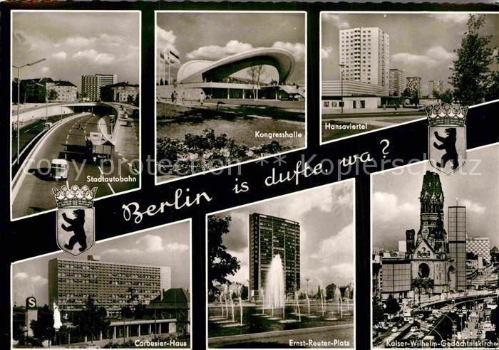 AK / Ansichtskarte Berlin Stadtautobahn Kongresshalle Hansaviertel Corbusier Haus Ernst Reuter Platz Kaiser Wilhelm Gedaechtniskirche Kat. Berlin