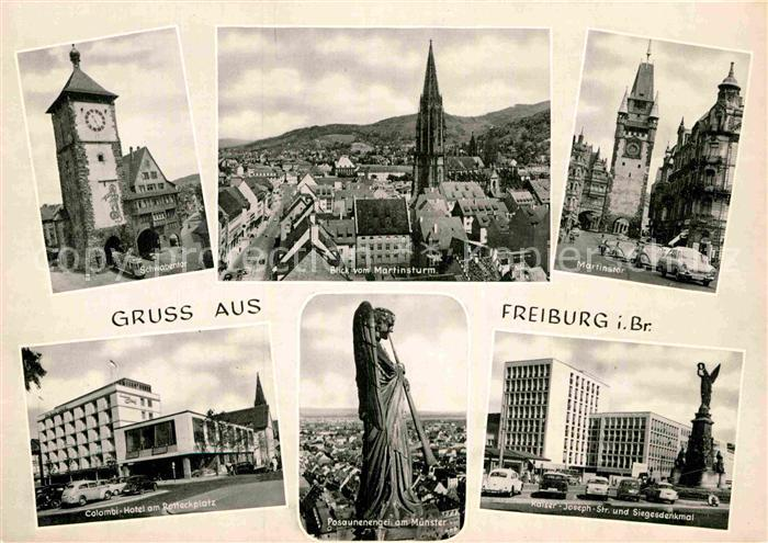 AK / Ansichtskarte Freiburg Breisgau Schwabentor Muenster Martinstor Colombi Hotel Posaunenengel Kaiser Joseph Str Siegesdenkmal Kat. Freiburg im Breisgau