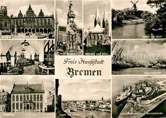 AK / Ansichtskarte Bremen Roland Rathaus Ratskeller Schuetting Columbusbahnhof  Kat. Bremen