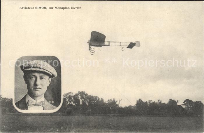AK / Ansichtskarte Flugzeuge Zivil Aviateur Simon Eindecker Monoplan Bleriot Kat. Airplanes Avions
