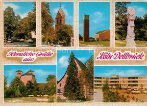 AK / Ansichtskarte Dellbrueck Paulus Kirche St. Norberl St. Josef  Kat. Koeln