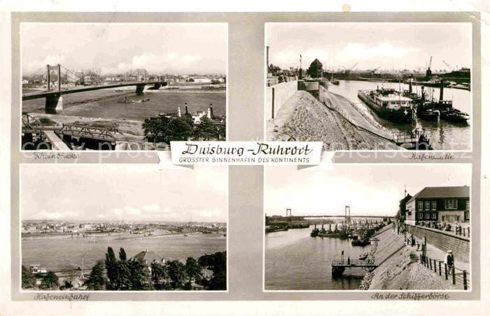 AK / Ansichtskarte Ruhrort Rheinbruecke Hafenpartie Hafeneinfahrt Schifferboerse Kat. Duisburg