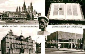 AK / Ansichtskarte Mainz Rhein Gutenberg Museum Domblick 42zeilige Gutenberg Bibel Weltmuseum der Druckkunst