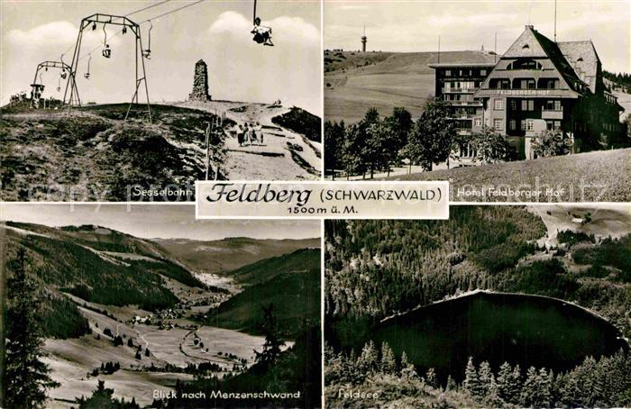 AK / Ansichtskarte Feldberg Schwarzwald Sesselbahn Hotel Feldberger Hof Menzenschwand Feldsee Kat. Feldberg (Schwarzwald)