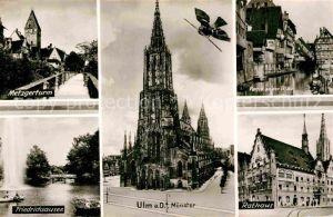 AK / Ansichtskarte Ulm Donau Metzgerturm Partie an der Blau Friedrichsausee Muenster Rathaus Kat. Ulm