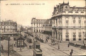 AK / Ansichtskarte Bordeaux La Gare du Midi Tram Kat. Bordeaux