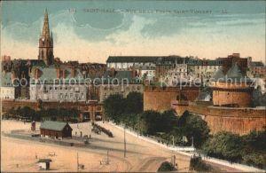 AK / Ansichtskarte Saint Malo Ille et Vilaine Bretagne Vue de la Porte Saint Vincent Kat. Saint Malo