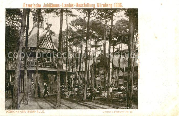 AK / Ansichtskarte Ausstellung Bayr Landes Nuernberg 1906 Muenchener Bierhalle  Kat. Expositions