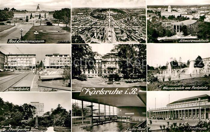 AK / Ansichtskarte Karlsruhe Baden Bad Landesmuseum Fliegeraufnahme Schwarzwaldhalle Marktplatz Bundesgericht Wasserspiele am Festplatz Stadtgarten Tulla Bad Stadthalle