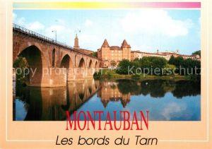 AK / Ansichtskarte Montauban Aux bords du Tarn Pont vieux Musee Ingres Kat. Montauban