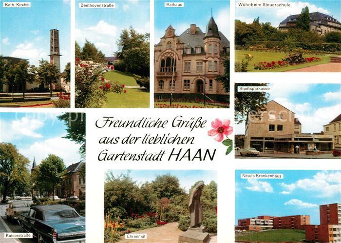 AK / Ansichtskarte Haan Rheinland Kath Kirche Beethovenstr Rathaus Wohnheim Steuerschule Kaiserstr Ehrenmal Neues Krankenhaus Stadtsparkasse Kat. Haan