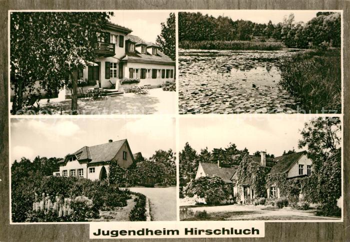 AK / Ansichtskarte Hirschluch Jugendheim Kat. Storkow Mark