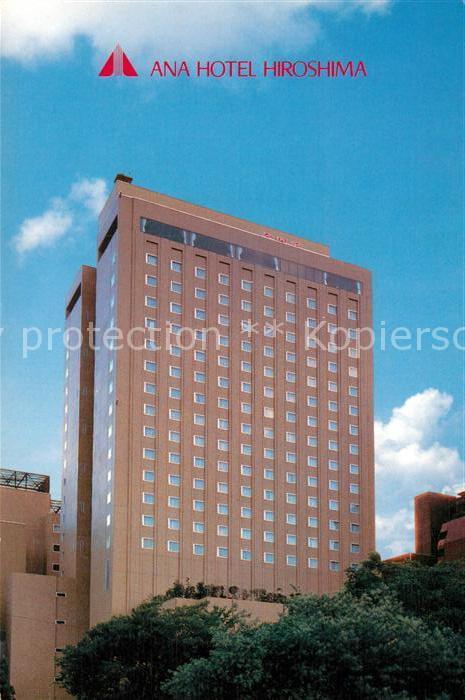 AK / Ansichtskarte Hiroshima Ana Hotel  Kat. Hiroshima