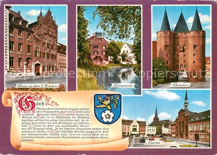 AK / Ansichtskarte Goch Haus zu den 5 Ringen Nierspartie Steintor Markt Kat. Goch