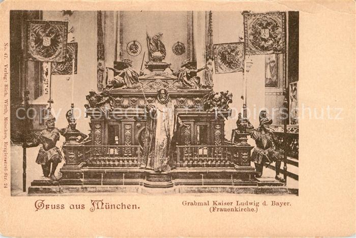 AK / Ansichtskarte Muenchen Grabmal Kaiser Ludwig in der Frauenkirche Kat. Muenchen