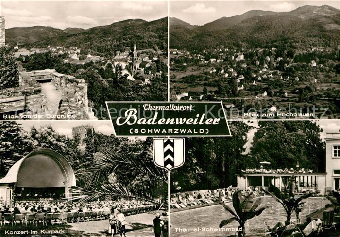 AK / Ansichtskarte Badenweiler Panorama Blick von der Burgruine Hochblauen Schwarzwald Konzert Kurpark Thermalschwimmbad Kat. Badenweiler